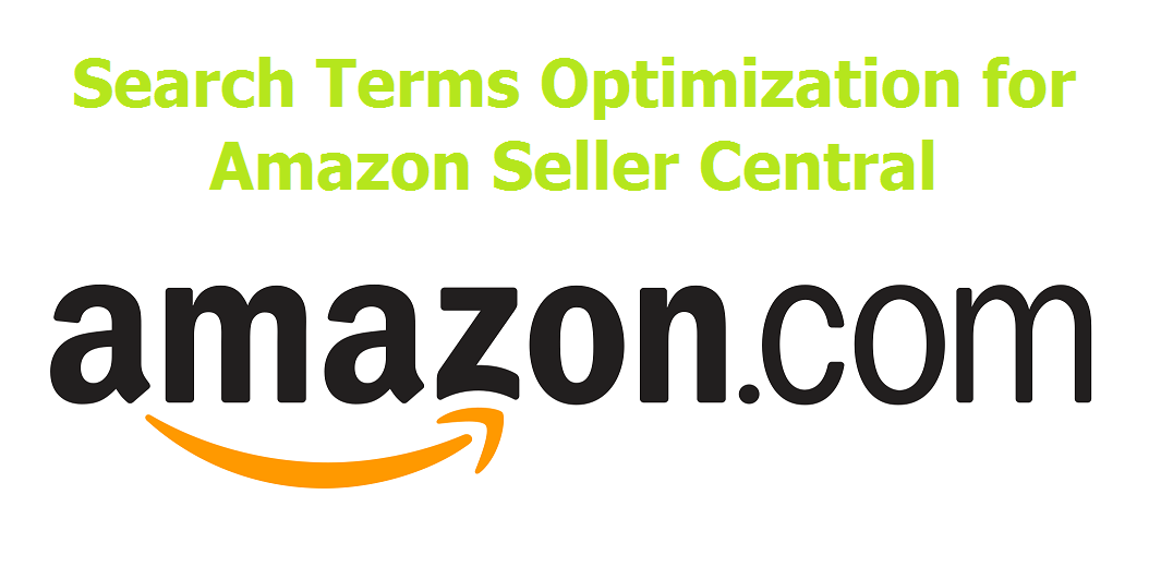 Search Terms Optimization for Amazon Seller Central
