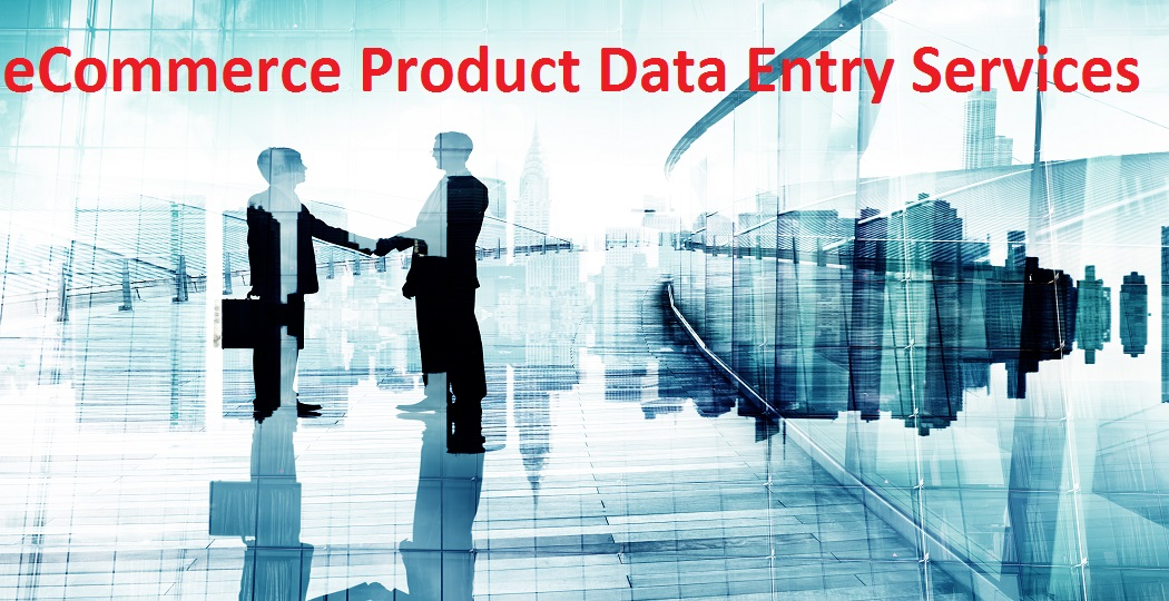 10 Benefits Of Outsourcing Product Data Entry Services to India