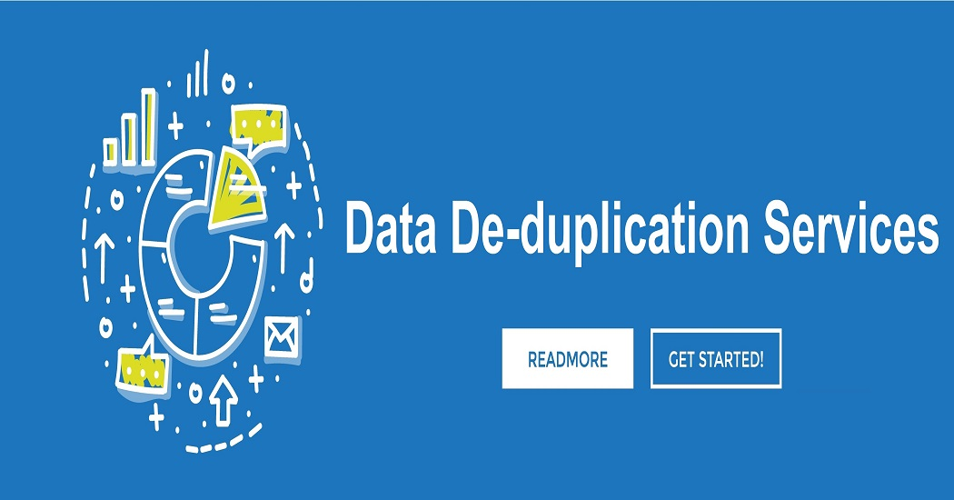 Benefits Of Data De-duplication Services In Every Digital Business