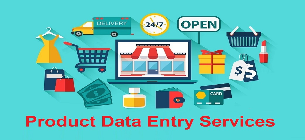 Major Roles Of Product Data Entry Services in eCommerce Business